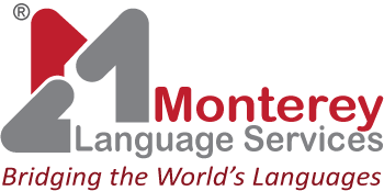 Monterey Language Services | High Quality Translation and Interpretation Services | Professional Interpreters and Translators